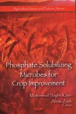 Phosphate Solubilizing Microbes for Crop Improvement