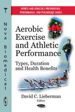 Aerobic Exercise and Athletic Performance