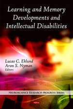Learning and Memory Developments and Intellectual Disabilities