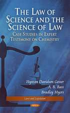 The Law of Science and the Science of Law
