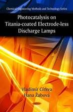 Photocatalysis on Titania-Coated Electrode-Less Discharge Lamps