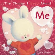THINGS I LOVE ABOUT ME