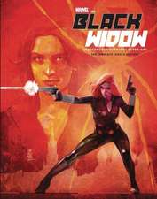 Marvel's the Black Widow: Creating the Avenging Super-Spy: The Complete Comics History