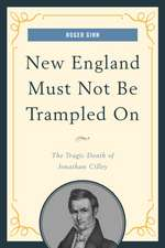 New England Must Not Be Trampled on