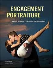 Engagement Portraiture: Master Techniques for Digital Photographers