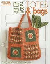 Hip 2 B Square Totes & Bags (Leisure Arts #5284)