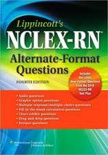Lippincott's NCLEX-RN® Alternate-Format Questions