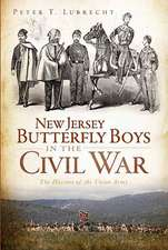 New Jersey Butterfly Boys in the Civil War:  The Hussars of the Union Army