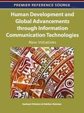 Human Development and Global Advancements Through Information Communication Technologies
