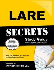 LARE Secrets:  LARE Test Review for the Landscape Architect Registration Exam