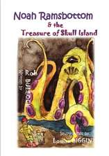 Noah Ramsbottom and the Treasure of Skull Island