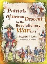 Patriots of African Descent in the Revolutionary War