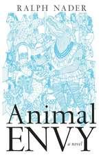 Animal Envy: A Novel