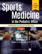 Sports Medicine in the Pediatric Office, 2nd Ed.