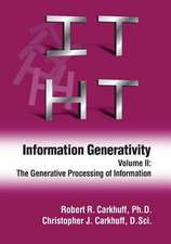 Information Generativity:  The Generative Processing of Information