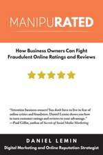 Manipurated: How Business Owners Can Fight Fraudulent Online Ratings & Reviews