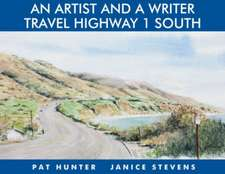 An Artist and a Writer Travel Highway 1 South