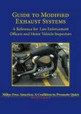 Guide to Modified Exhaust Systems: A Reference for Law Enforcement Officers & Motor Vehicle Inspectors