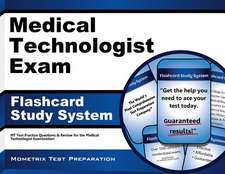 Medical Technologist Exam Flashcard Study System:  MT Test Practice Questions and Review for the Medical Technologist Examination