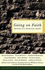 Going on Faith:  Writing as a Spiritual Quest