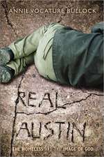 Real Austin:  The Homeless and the Image of God