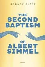 The Second Baptism of Albert Simmel
