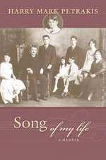 Song of My Life:  A Memoir