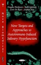 New Targets & Approaches to Autoimmune-Induced Salivary Hypofunction