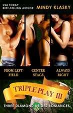 Triple Play III:  A Diamond Brides Series Boxed Set