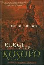 Elegy for Kosovo: A Novel