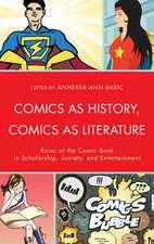 Comics as History, Comics as Literature