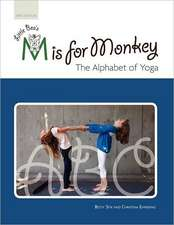 Little Bea's s Is for Monkey, the Alphabet of Yoga