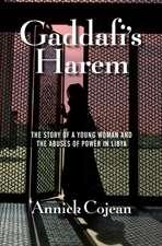 Cojean, A: Gaddafi's Harem