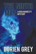The Ninth Man (a Dick Hardesty Mystery, #2):  A Regency Collection