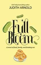 FULL BLOOM NOVEL FOOD FAMILY FREAKING