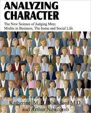 Analyzing Character; The New Science of Judging Men; Misfits in Business, the Home and Social Life