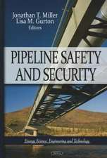 Pipeline Safety & Security