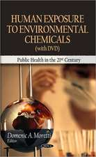 Human Exposure to Environmental Chemicals