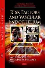 Risk Factors & Vascular Endothelium