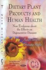 Dietary Plant Products & Human Health