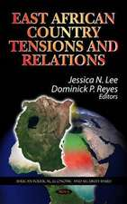 East African Country Tensions & Relations