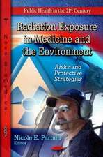 Radiation Exposure in Medicine & the Environment