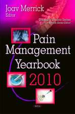 Pain Management Yearbook 2010