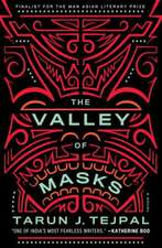 The Valley Of Masks