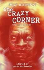 The Crazy Corner