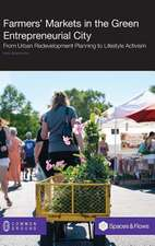 Farmers' Markets in the Green Entrepreneurial City