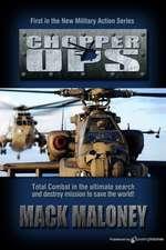 Chopper Ops:  Chopper Ops Series