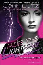 Ride the Lightning:  Alo Nudger Series