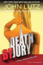 Death by Jury:  Alo Nudger Series