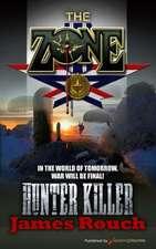 Hunter Killer:  The Zone